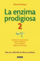 La enzima prodigiosa 2 (La enzima prodigiosa 2) (ebook)