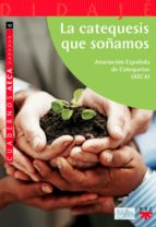 La catequesis que soñamos (eBook-ePub) (ebook)