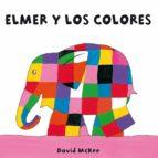 Elmer y los colores (Elmer. Todo cartón) (ebook)