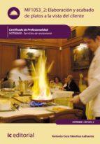 Elaboración y acabado de platos a la vista del cliente. HOTR0608 (ebook)