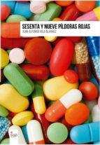Sesenta y nueve píldoras rojas (ebook)