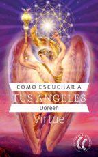 Cómo escuchar a tus ángeles (ebook)