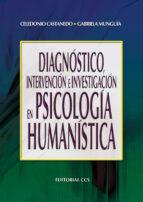 Diagnóstico, intervención e investigación en psicología humanística (ebook)