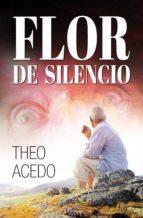 Flor de silencio (ebook)