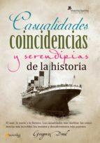 Casualidades, coincidencias y serendipias de la historia (ebook)