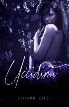 Uccidimi (Blood Bonds #3) (ebook)