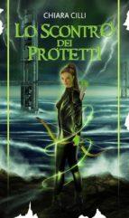 Lo scontro dei Protetti (La guerra degli Dei #4) (ebook)