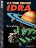 Stazione rifugio Idra (ebook)