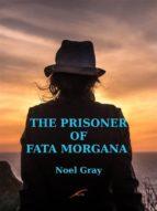 Prisoner of Fata Morgana (ebook)