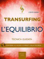 Transurfing. L'Equilibrio (ebook)