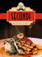 Ricette del giorno: Secondi (ebook)