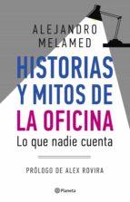 Historias y mitos de la oficina (ebook)
