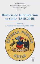 Historia de la Educación en Chile (1810 - 2010) (ebook)