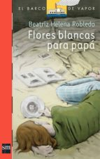 Flores blancas para papá (eBook-ePub) (ebook)