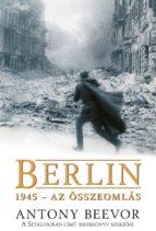 Berlin, 1945 – Az összeomlás (ebook)