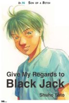 Give My Regards to Black Jack - Ep.36 Son of a Bitch (English version) (ebook)