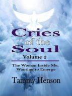 CRIES OF THE SOUL (SECOND EDITION)