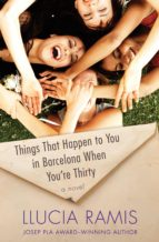 Things That Happen to You in Barcelona When You're Thirty (ebook)
