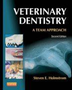 Veterinary Dentistry: A Team Approach (ebook)