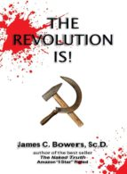 The Revolution Is! (ebook)