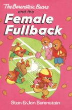 The Berenstain Bears and the Female Fullback (ebook)