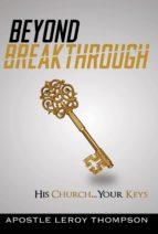 Beyond Breakthrough (ebook)