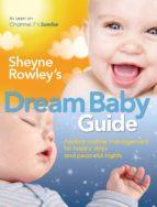 Sheyne Rowley's Dream Baby Guide (ebook)