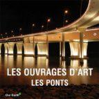 Les ouvrages d'art: les ponts (ebook)