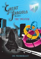 The Great Fragola Brothers - The Twisted (ebook)