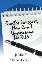 Brother Swaggart, How Can I Understand The Bible (ebook)