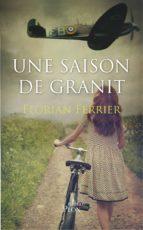Une saison de granit (ebook)