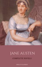 Jane Austen: The Complete Novels (Holly Classics)