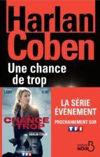 Une chance de trop (N. éd.) (ebook)