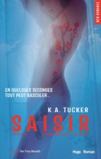 Saisir - tome 3 (Four seconds to lose ) (Extrait offert) (ebook)