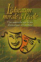 L'éducation morale à l'école (ebook)