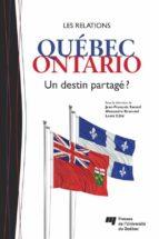 Les relations Québec-Ontario (ebook)
