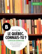 Le Québec, connais-tu ? Littérature québécoise (ebook)