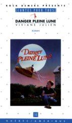Danger pleine lune (ebook)