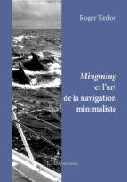 Mingming et l'art de la navigation minimaliste (ebook)
