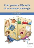 Pour parents débordés et en manque d'énergie (ebook)