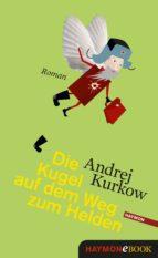 Die Kugel auf dem Weg zum Helden (ebook)