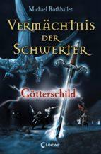 Vermächtnis der Schwerter 3 - Götterschild (ebook)