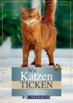 Wie Katzen ticken (ebook)