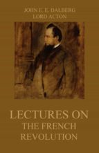 Lectures on the French Revolution (ebook)
