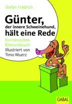 Günter, der innere Schweinehund, hält eine Rede (ebook)