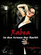 Rabea - In den Armen der Nacht (ebook)