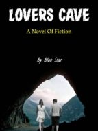 lovers cave _ anovel of fiction (ebook)