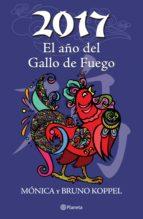 2017 El año del Gallo de Fuego (ebook)
