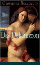 Das Dekameron (Vollständige deutsche Ausgabe)