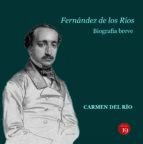 Ángel Fernández de los Ríos. Biografía breve,